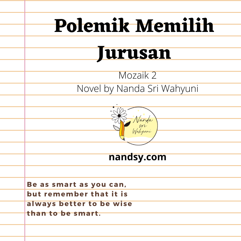 Polemik Memilih Jurusan Novel By Nanda Sri Wahyuni